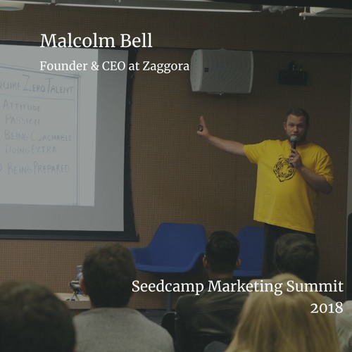 Retention - Malcolm Bell - Seedcamp Marketing Summit 2018