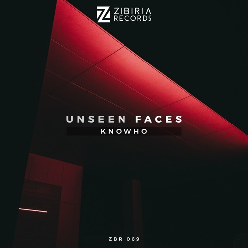 knowho - Unseen Faces [OUT NOW]