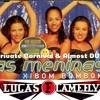 As Meninas - Xibom Bombom (Lucas Flamefly Private Carnival & Almost Dub)