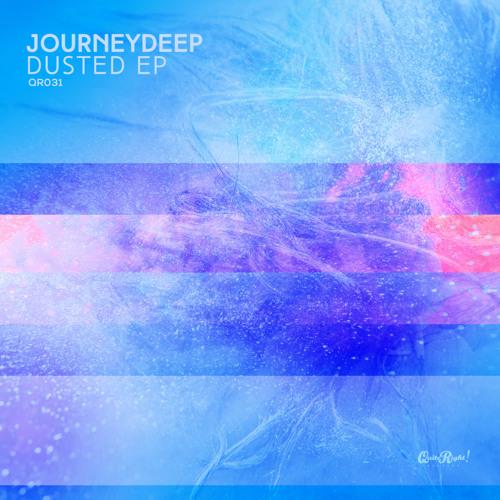 JourneyDeep - Dusted (Dub)
