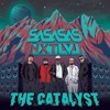 SaSaSaS - The Catalyst
