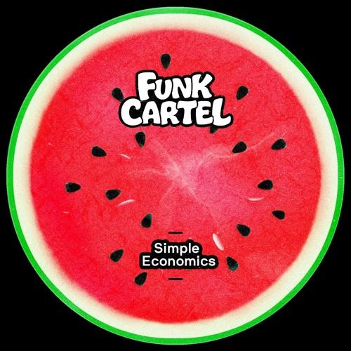 Funk Cartel - Simple Economics