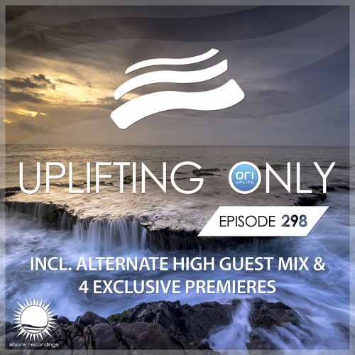 Uplifting Only 298 (Oct 25, 2018) (incl. Alternate High Guestmix) [All Instrumental]