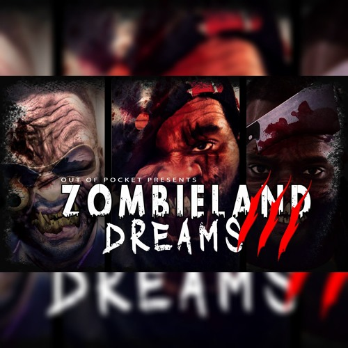 Zombieland Dreams 3 Feat. Key Jay