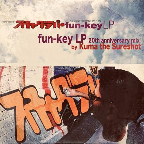 「『fun-key LP』 20th anniversary mix」by Kuma the Sureshot