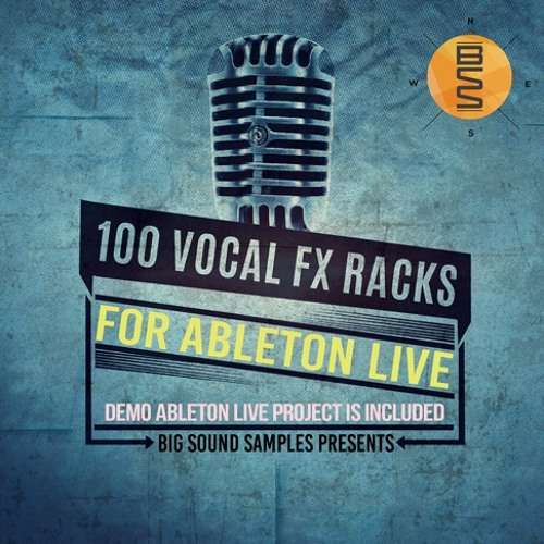 100 Vocal FX Racks For Ableton Live
