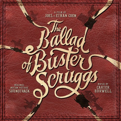 """Carter Burwell - """"Seeking Alice"""" from The Ballad of Buster Scruggs OST"""