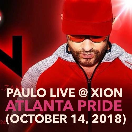 DJ PAULO LIVE @ XION (Atlanta Pride Oct 2018)