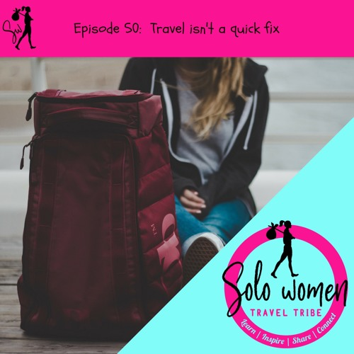 050: Travel isn't a quick fix
