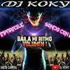 BAILA MI RITMO VOLUMEN 1 DJ KOKY SALTA CAPITAL (ULTRA MIX)