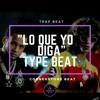 TYPE TRAP BEAT - El Alfa El Jefe x Farruko, Jon Z, Miky Woodz - Lo Que Yo Diga Portada del disco