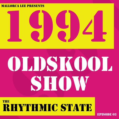 1994 Oldskool Show