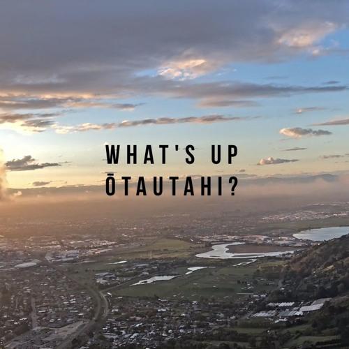 What's up Ōtautahi?