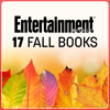 17 Fall Book Picks From Entertainment Weekly!