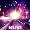 Symbiont - Like a Circle [Freedownload]