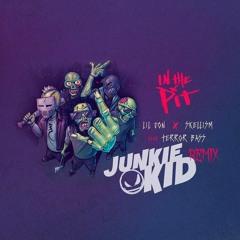Skellism, Lil Jon & Terror Bass - In The Pit (Junkie Kid 'Rompe Culos' Remix)