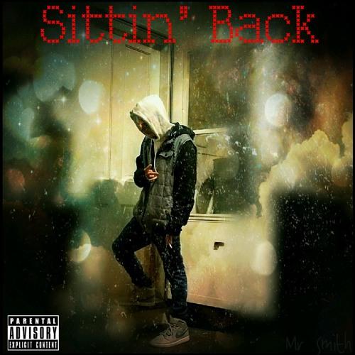 SITTIN' BACK (WHAT ITS LIKE REMIX)