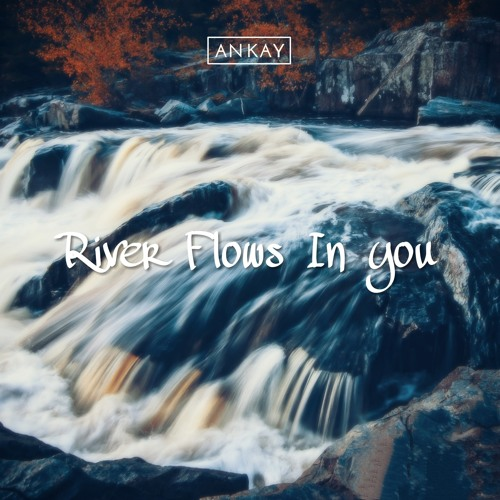 free download river flows in you