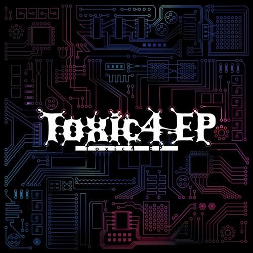 【DEMO】 Way of life 【Toxic4 EP】