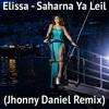 Elissa - SYL (Jhonny Daniel Remix) {Free Download}