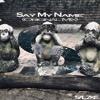 SALZKE - Say My Name (Original Mix)