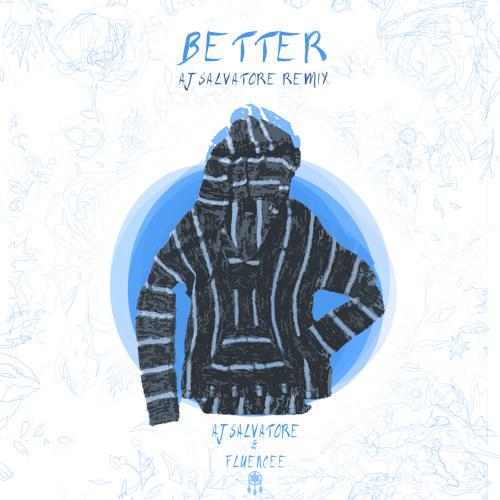 Better AJ Salvatore Remix