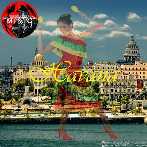 """Havana"" (3:35) by MF&TG Soundtrappers"