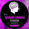 UNF #027 :: David Guetta ft. Sia - Titanium (Johnny Correa Unofficial Remix) | FREE DOWNLOAD
