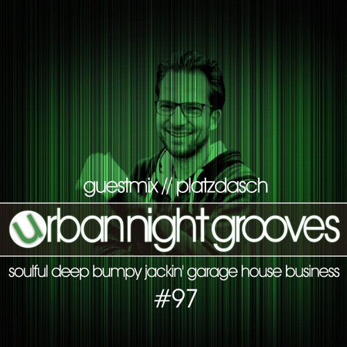 Urban Night Grooves 97 - Guestmix by Platzdasch