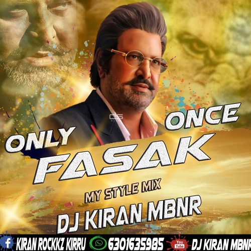 Only Once Fasak My Style Remix Dj Kiran Mbnr Mp3 By Dj Kiran Mbnr