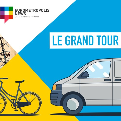 Le Grand Tour - Eurometropolis News
