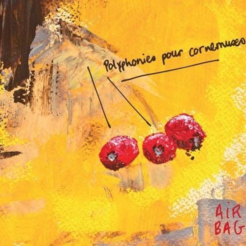 Airbag - Polyphonies pour cornemuses