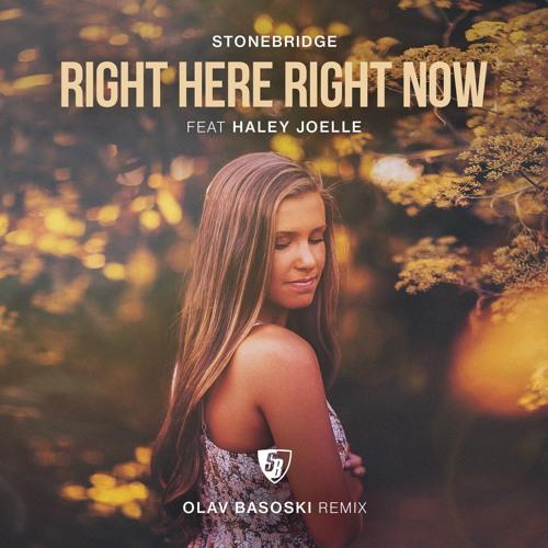 Right Here Right Now (Olav Basoski Remix)