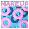 Vice, Jason Derulo feat. Ava Max - Make Up  Acapella + Instrumental  FREE