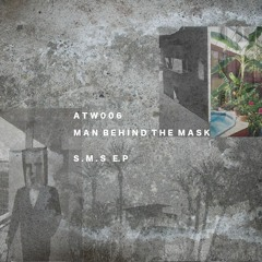 UR008 - [PREMIERE] - Man Behind The Mask - S.M.S (Original Mix) [At Work Records]