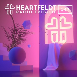 Sam Feldt - Heartfeldt Radio #147