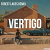 KHALID - VERTIGO (FOREST LAKES Remix)