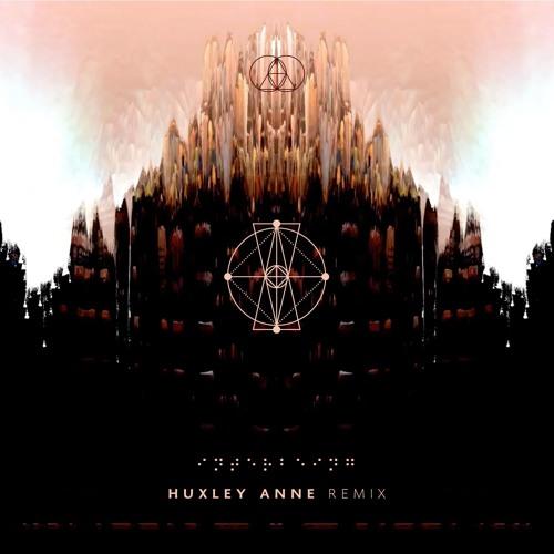 The Glitch Mob - Interbeing (Huxley Anne Remix)