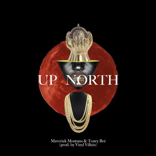 Toneyboi Ft Maverick Montana Up North Prod Vinyl