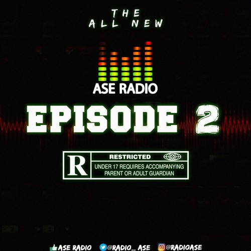 THE OFFICIAL ASE TOP 10 CHART EPISODE 2 *EXPLICIT CONTENT*