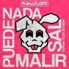 Nada Puede Malir Sal (Fumarattour España 2018) 19.Oct·2018