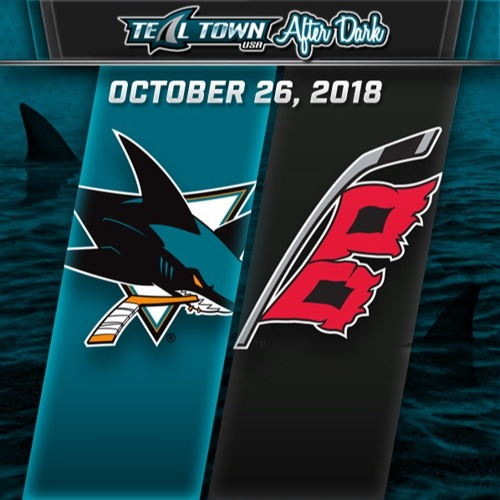 Teal Town USA After Dark (Postgame) - Sharks @ Hurricanes - 10-26-2018
