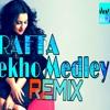 Rafta Rafta Remix song Dekho Medley Salman Khan Yamla Pagla Deewana DJ ankush