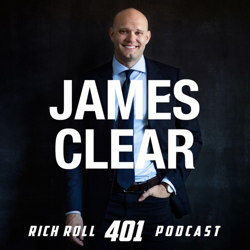 James Clear On Why Habits Are The Compound Interest of Self-Improvement