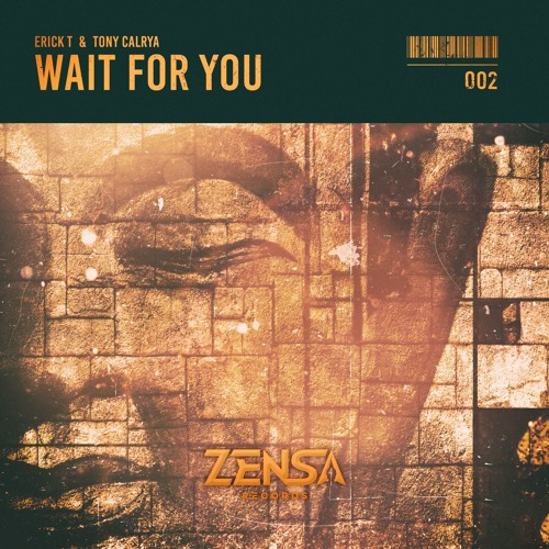 Erick T & Tony Calrya - Wait For You [FREE DOWNLOAD]