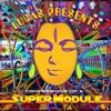 SuperModule & Laughing Buddha - Gargleblaster