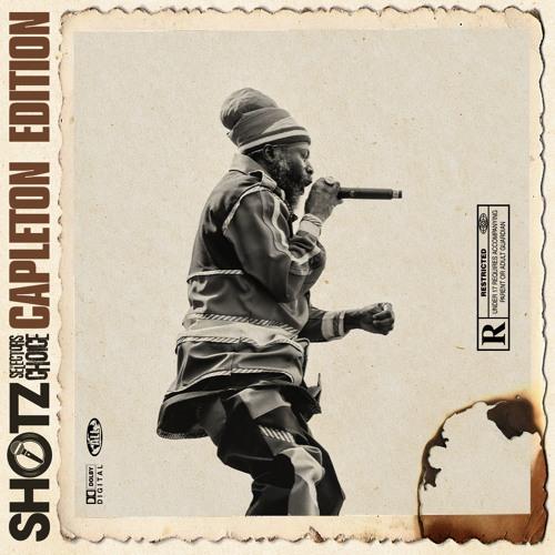 Shotz The Selectors Choice - (Capleton Edition)