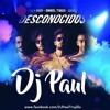 Mau y Ricky Ft. Manuel Turizo y Camilo - Desconocidos (DJ Paul 2k18) Portada del disco