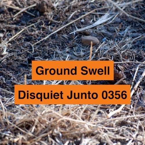 Disquiet Junto Project 0356: Ground Swell