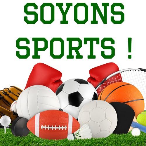 Soyons Sports ! - Emission du 27 octobre 2018